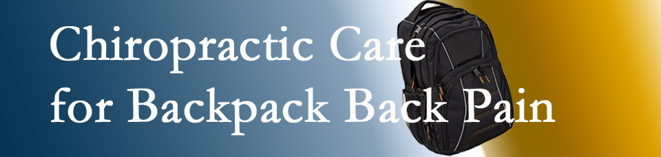4dc40b7d83 Burlington and Hamilton Back Packs and Back Pain  A Chiropractic Topic