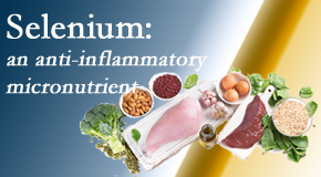 Spinal Care Clinic shares information on the micronutrient, selenium, and the detrimental effects of its deficiency like inflammation.